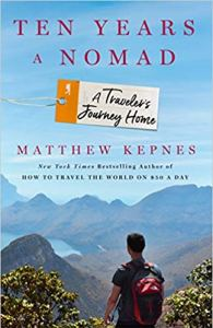 """Ten Years a Nomad"" is for the traveler in all of us."