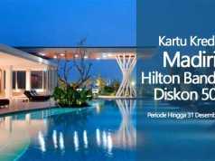 Promo Hotel Hilton Bandung Diskon hingga 50% khusus pengguna kartu kredit Mandiri. Periode hingga 31 Desember 2016.