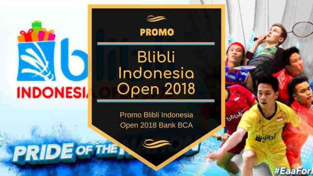 Promo Blibli Indonesia Open 2018