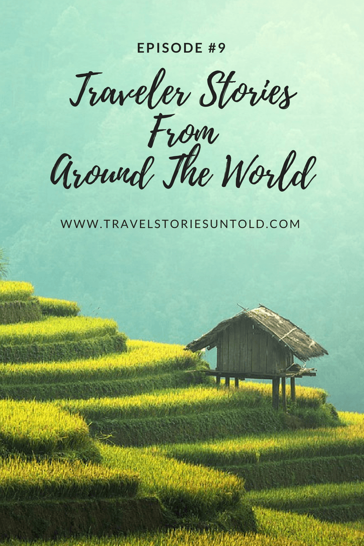 Traveler StoriesFromAround The World (1)