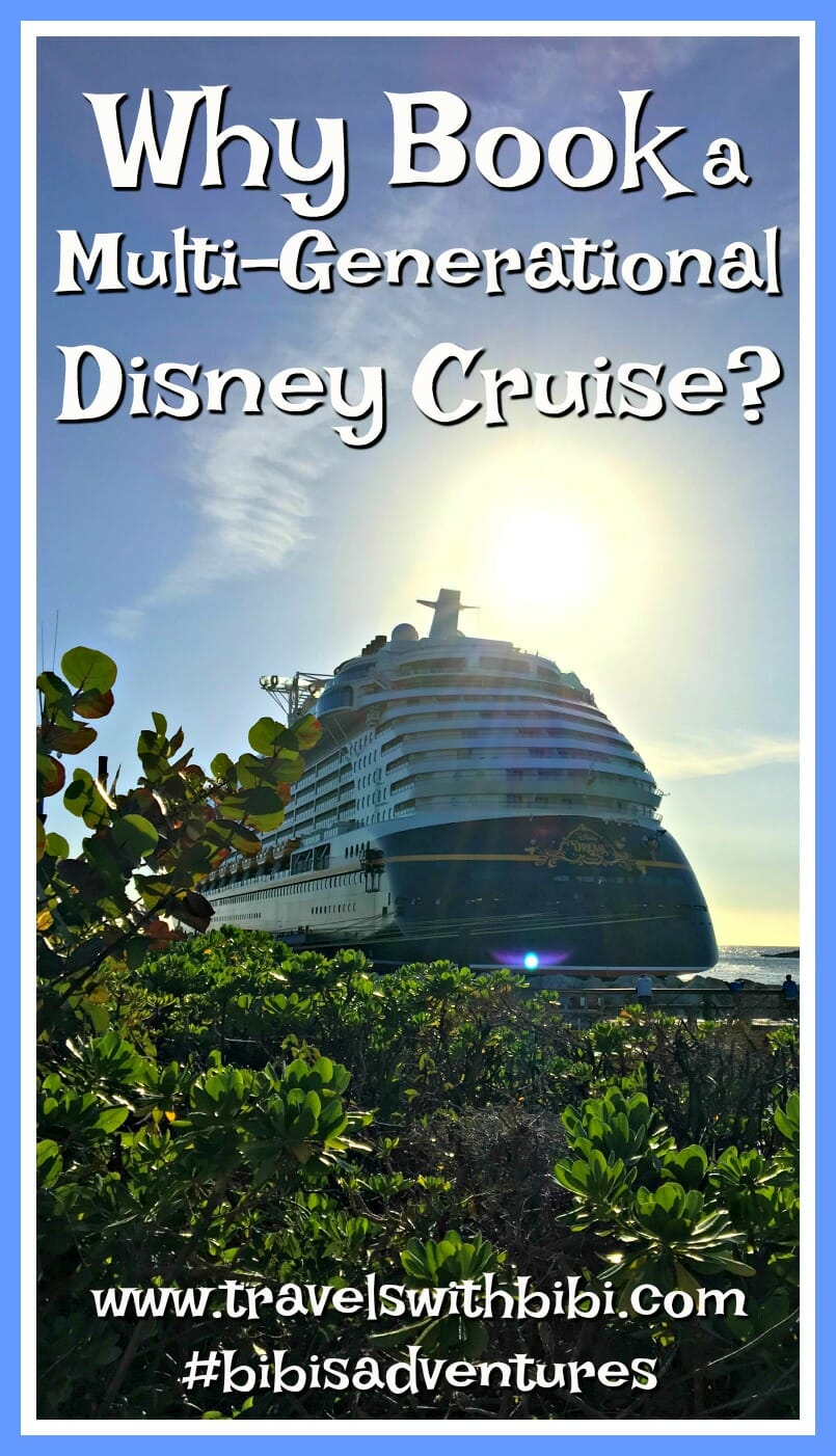 Eight Reasons Disney Cruises are Perfect for Multiple Generations