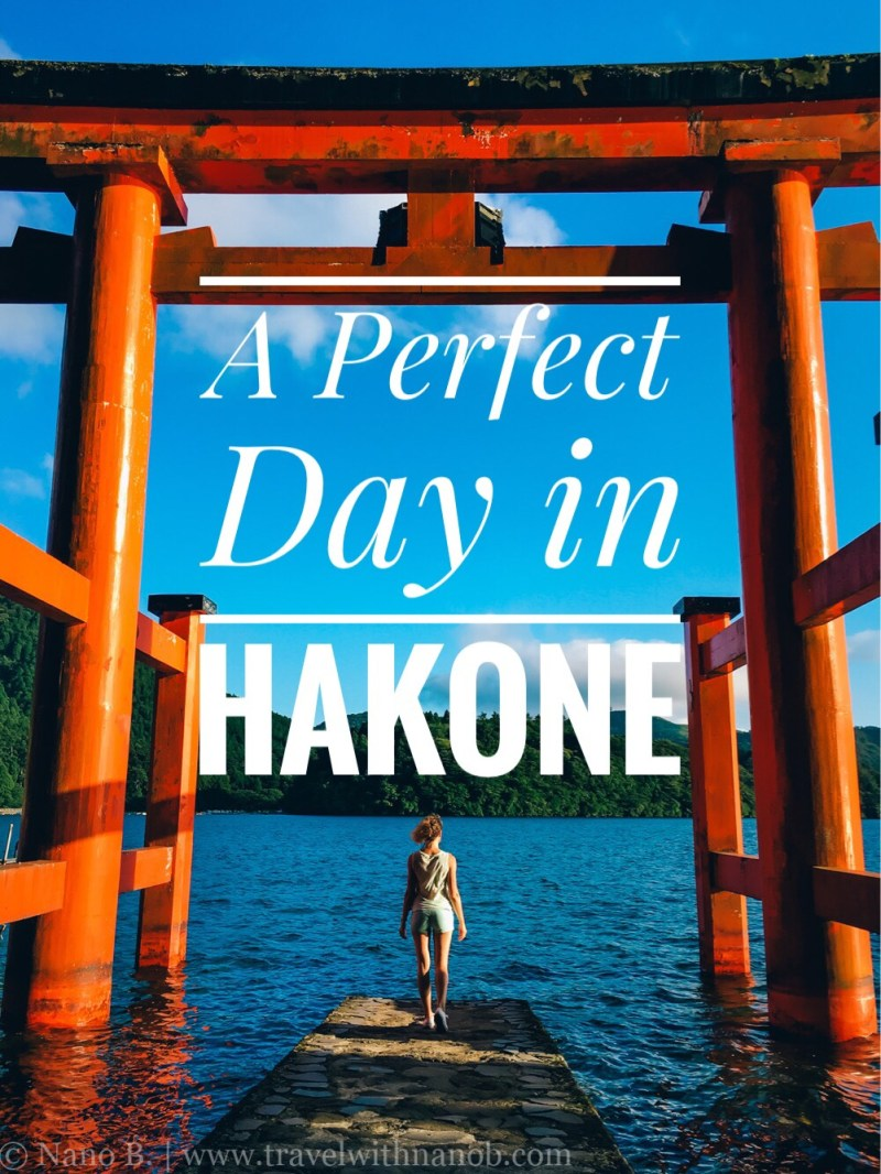 how-to-spend-a-perfect-day-in-hakone-on-www-travelwithnanob-com
