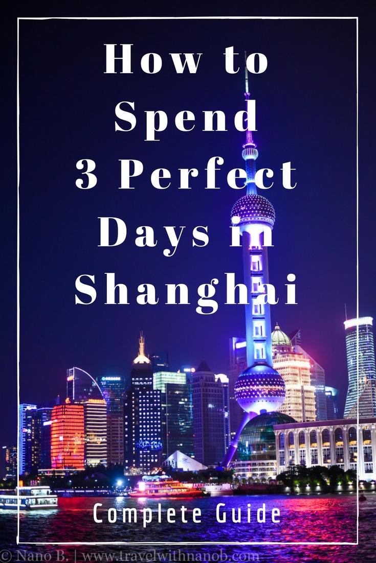 Shanghai 3 Day Itinerary on www.travelwithnanob.com __