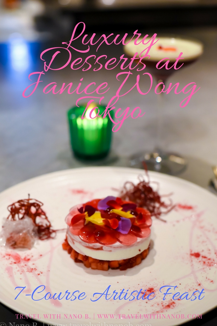 Tokyo's Luxury Desserts at Janice Wong. Details on www.travelwithnanob.com