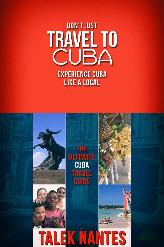 Book cover for Don't just travel to Cuba, experience Cuba like a local.