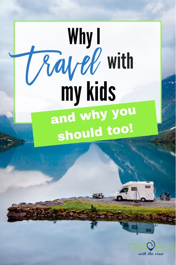 Traveling with your kids can be very rewarding. It can make your kids brighter and more interested in the world