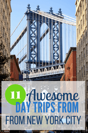 11 Best Day Trips from NYC! Visit Connecticut, New York State, New Jersey, and Pennsylvania!