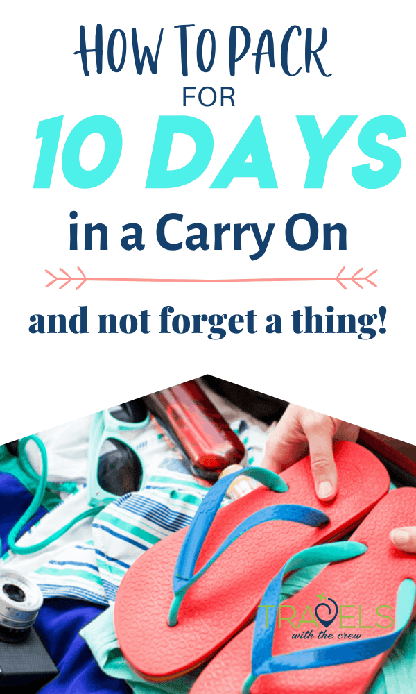 How to pack for 10 days in a carry on! Don't forget a thing with our free printable packing list. 10 days in a small carry on makes travel easier, faster and cheaper!
