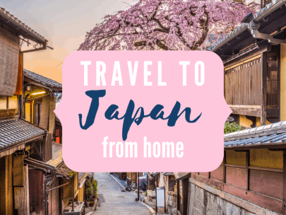 Explore Japan from home {Travel the world from home series}