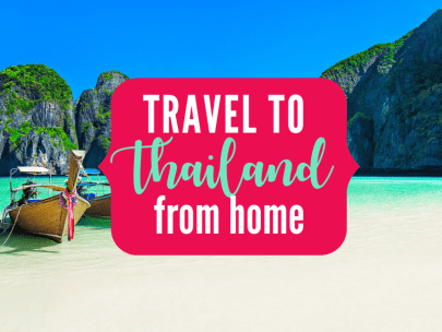 Travel to Thailand from home {Travel the world from home series}