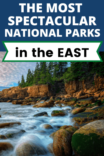 The Eastern United States has some beautiful National Parks! Visit Acadia, Cape Cod, Shenandoah, and much more!