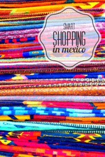 What to Buy in Mexico