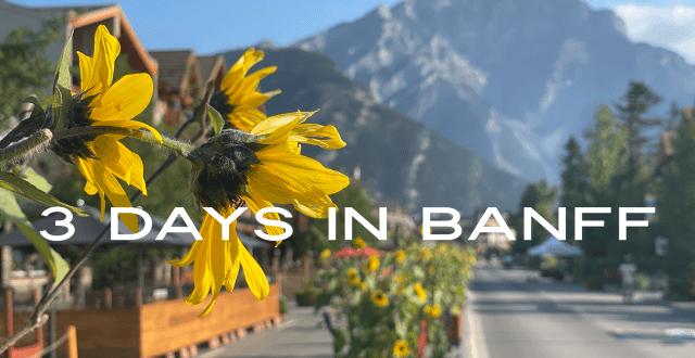 Banff itinerary 3 days