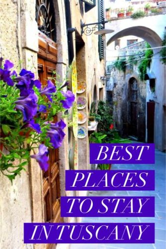 Best Places to stay in Tuscany Italy