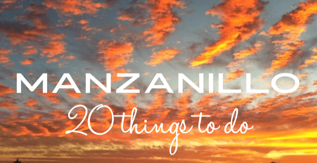 things to do in Manzanillo Mexico