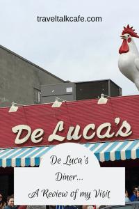 De Luca's Diner... A Review of my Visit