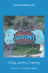 3 Day Sedona Itinerary