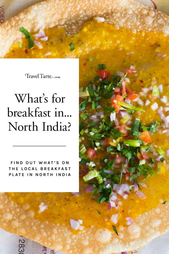 Find out what's on the breakfast plate in northern India at traveltarte.com