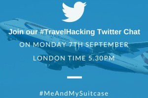 Travel Hacking Twitter Chat – Experts and Novices All Welcome!