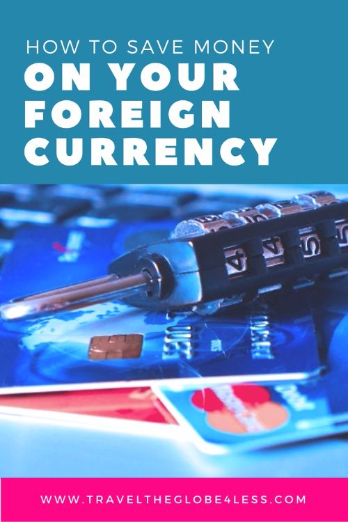 Save money on your foreign currency Pinterest