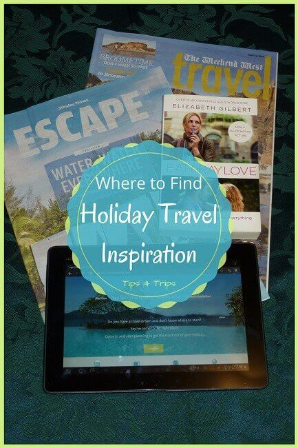 Travel tips on where you can find holiday travel inspiration
