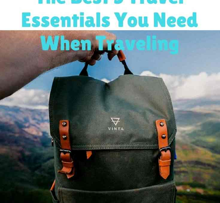 the best 5 Travel Essentials you need when travelling (1)