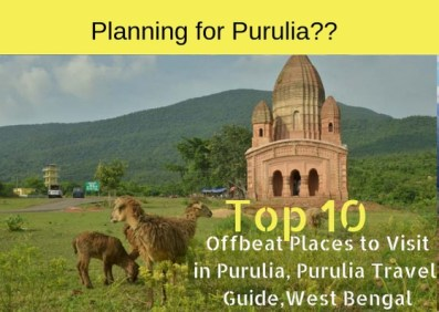 Top 10 Offbeat Places to Visit in Purulia, Purulia Travel Guide,West Bengal