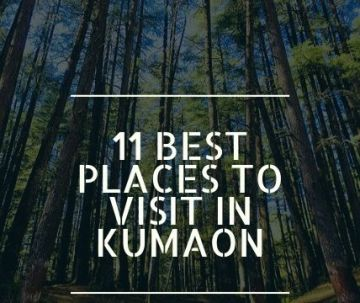 11 Best places to visit in Kumaon
