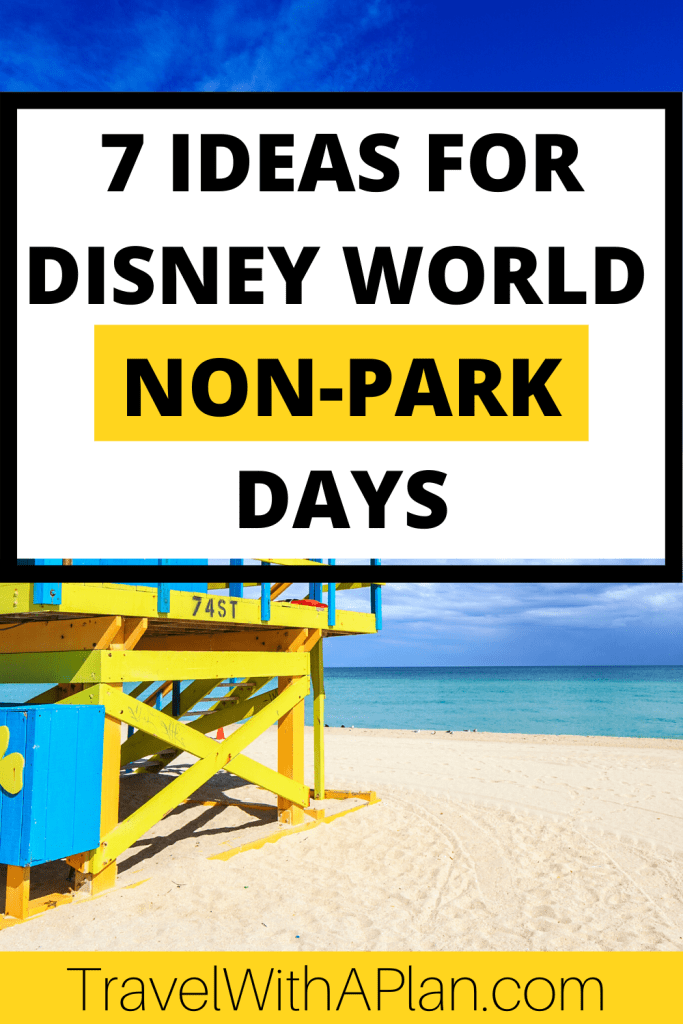 As a family who loves theme parks, we also know when it is necessary to take a break! Whenever we go on a Disney vacation, we alternate in Disney World non-park days. Here are our 7 best ideas for what to do on Disney World non-park days! #disneynonparkdays #nonparkdaysatdisney #disneyworldnonparkday #nonparkthingstodoatdisney #noparkdisneyday #whattodoonnonparkdays