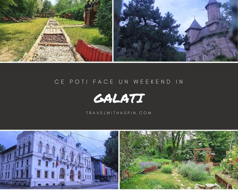 Ce poti vedea intr-un weekend in Galati ghid turistic