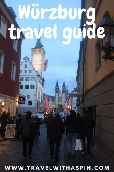 Wurzburg complete travel guide