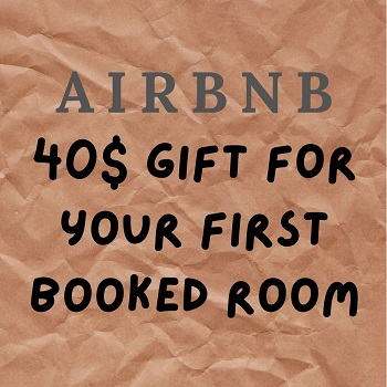 Sign up for Airbnb and get a 40$ gift on your first booked room