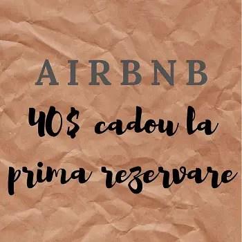 Inscrie-te in Airbnb si primeste 40$ cadou la prima rezervare