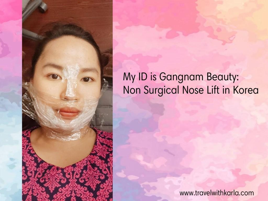Non Surgical Nose Lift in Korea!