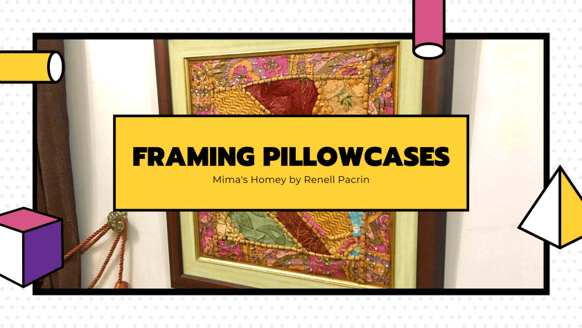 Framing Pillowcases
