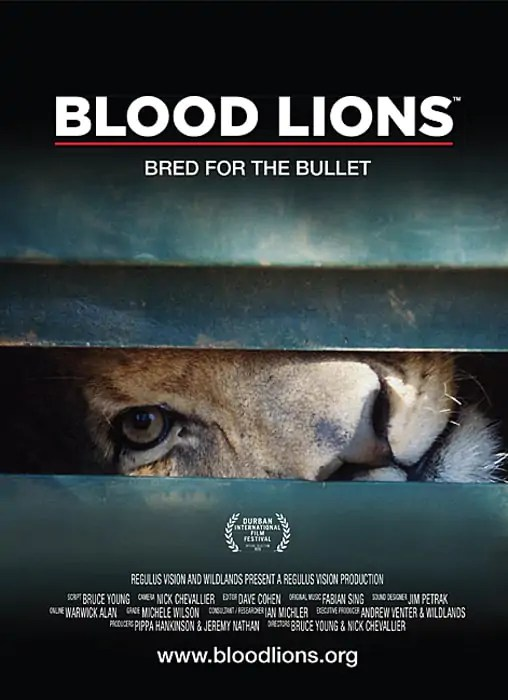 Blood Lions Film Poster- lifting the lid on canned hunting