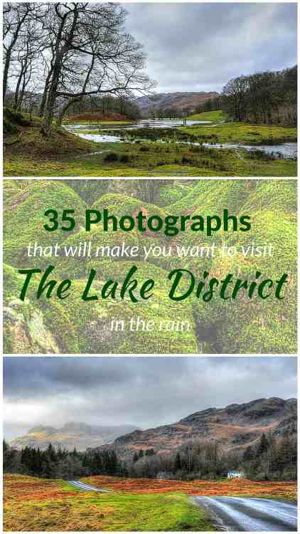 30 Photographs that will make you want to visti the Lake District in the rain