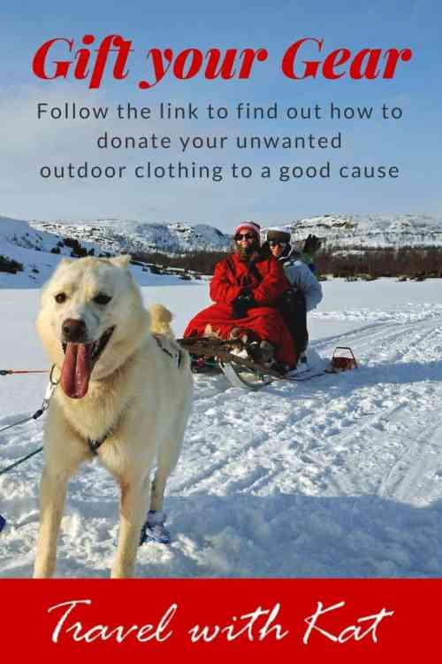 Gift your Gear - donate your unwanted outdoor clothing to a good cause. Follow the link to find out how.