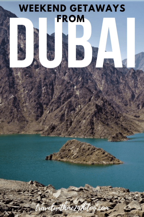 Weekend Road Trips From Dubai – Best Weekend Getaways In UAE