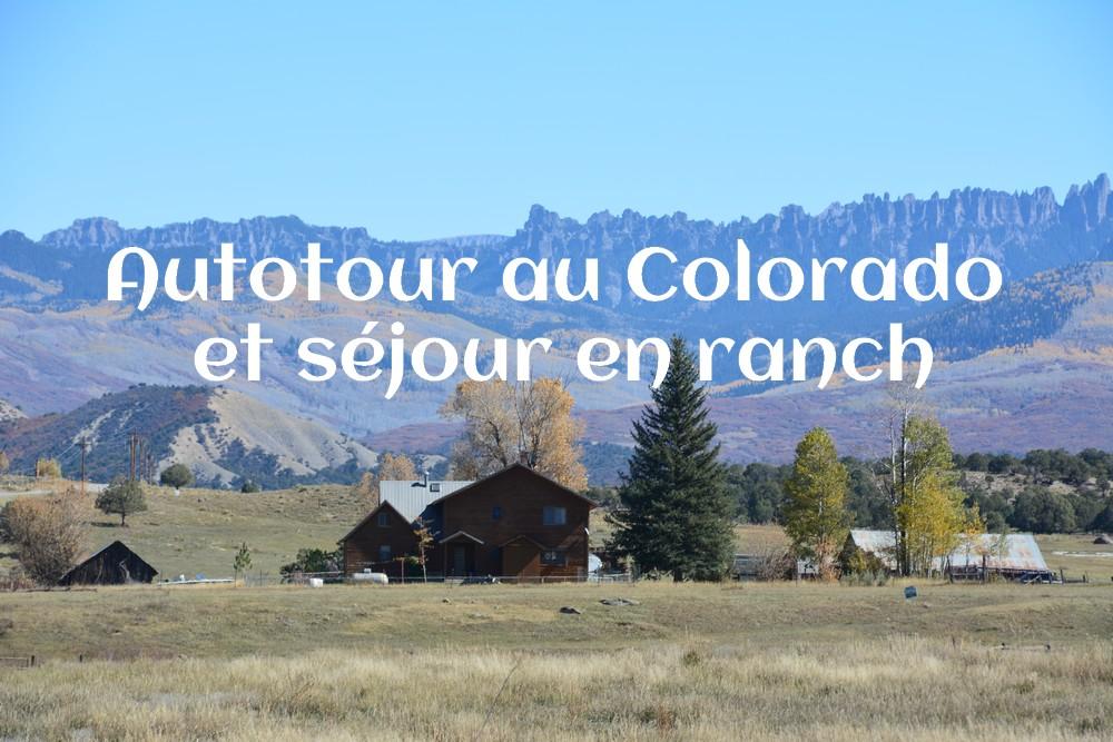 Vignette autotour Colorado - Voyage dans un ranch américain du Colorado