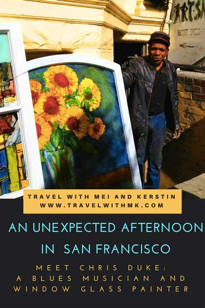 Meeting artist and musician Chris Duke in San Francisco © Travelwithmk.com