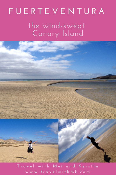Fuerteventura: thewind-swept Canary Island © Travelwithmk.com