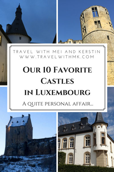 Our 10 favorite castles in Luxembourg © Travelwithmk.com