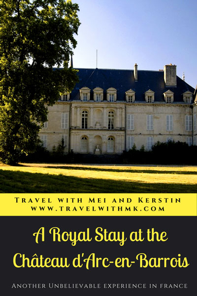 A Royal Stay at the Chateau Arc-en-Barrois, France © Travelwithmk.com