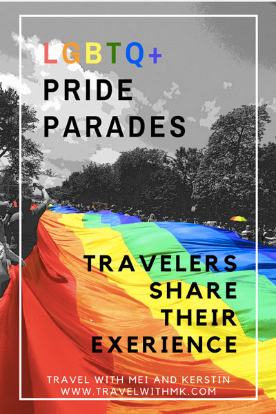 LGBTQ Pride Parades - Travelers share their experience © Travelwithmk
