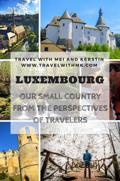 Luxembourg our small country from the perspectives of travelers © Travelwithmk.com