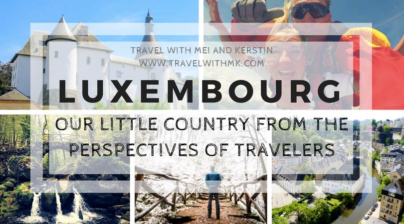 Luxembourg: our country from the perspectives of travelers