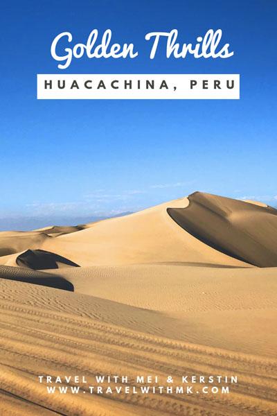 Golden Thrills in Huacachina, Peru © Travelwithmk.com