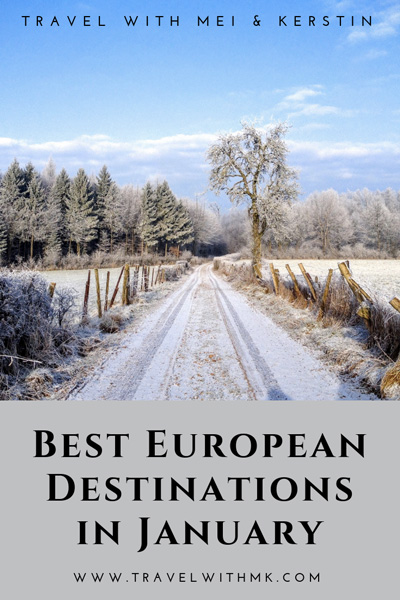Best European Destinations in January © Travelwithmk.com