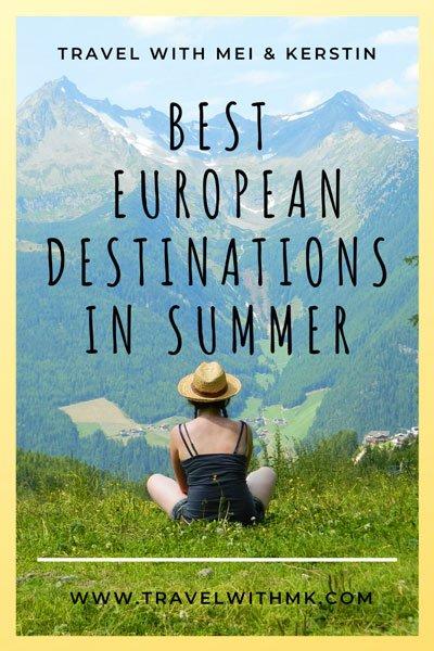 Best European Destinations in Summer © Travelwithmk.com